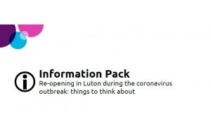 Reopening Pack published by Luton Borough Council