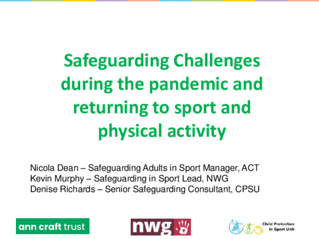 Safeguarding Challenges during the pandemic and returning to sport and physical activity